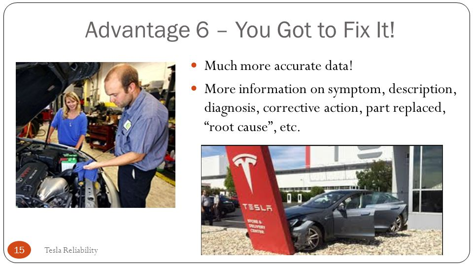 Advantage 6 – You Got to Fix It!