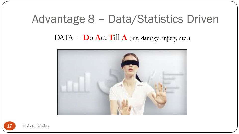 Advantage 8 – Data/Statistics Driven