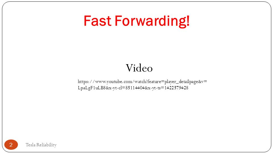 Fast Forwarding! Video. https://www.youtube.com/watch feature=player_detailpage&v=LpaLgF1uLB8&x-yt-cl=85114404&x-yt-ts=1422579428.