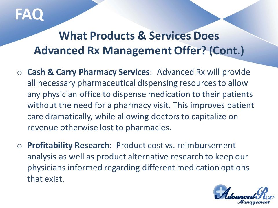 What Products & Services Does Advanced Rx Management Offer (Cont.)
