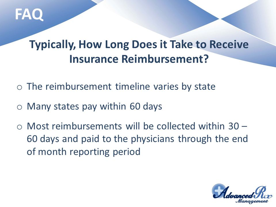 Typically, How Long Does it Take to Receive Insurance Reimbursement