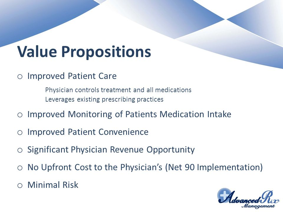 Value Propositions Improved Patient Care