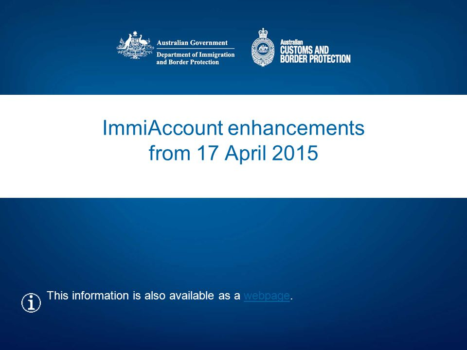 ImmiAccount enhancements from 17 April 2015