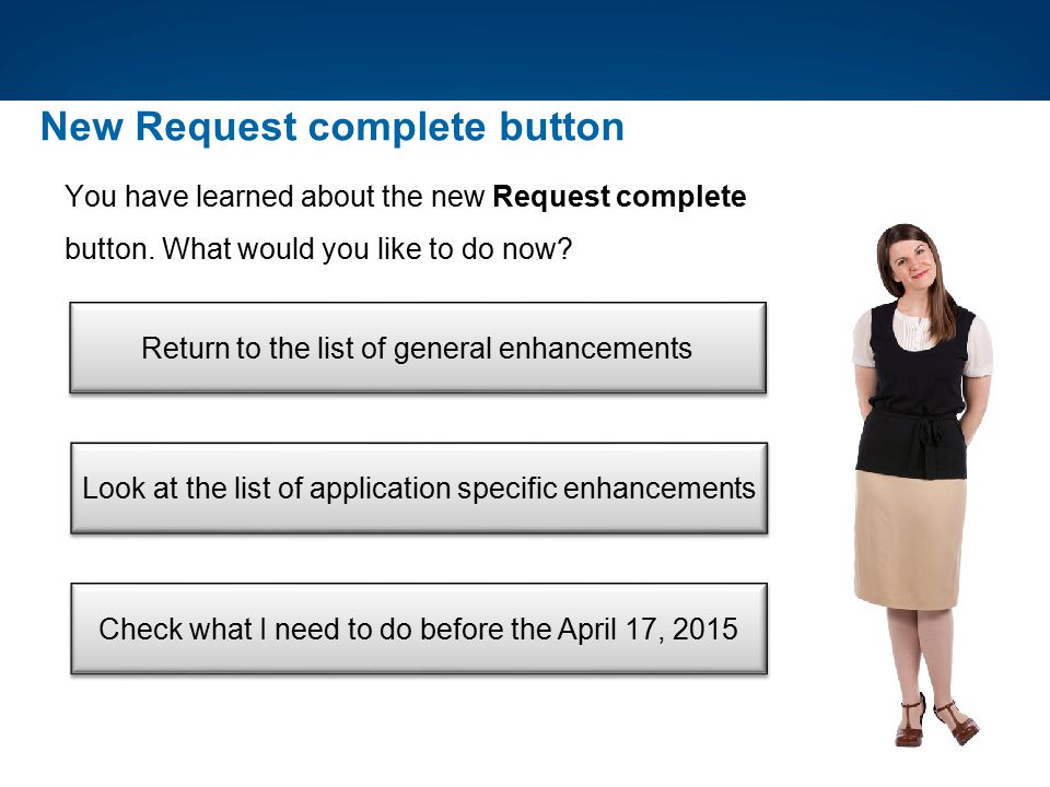 New Request complete button