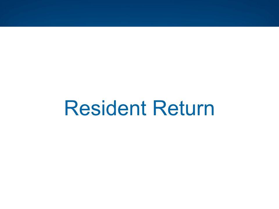 Resident Return
