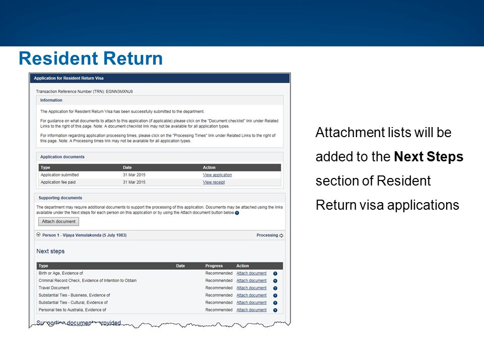 Resident Return Attachment lists will be added to the Next Steps section of Resident Return visa applications.