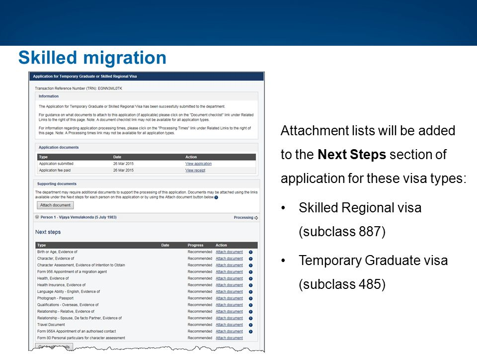 Skilled migration Attachment lists will be added to the Next Steps section of application for these visa types: