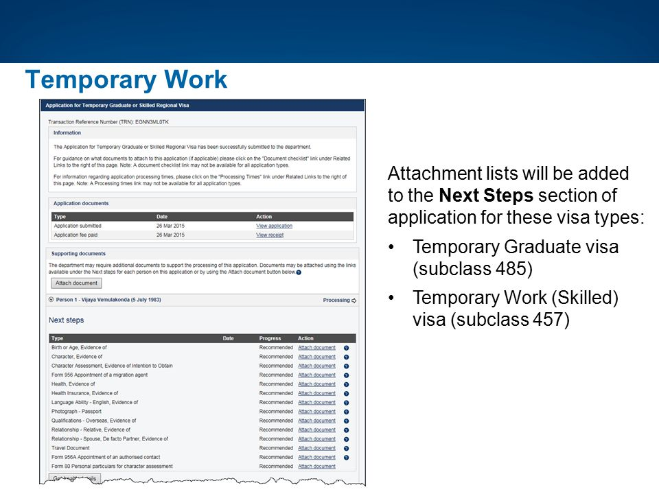 Temporary Work Attachment lists will be added to the Next Steps section of application for these visa types: