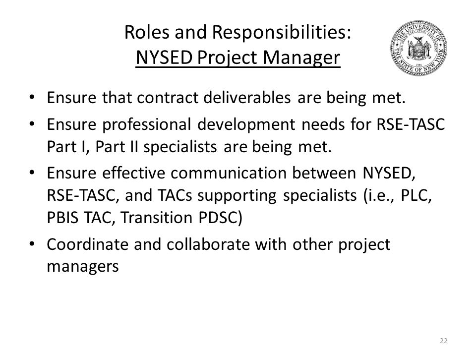Roles and Responsibilities: NYSED Project Manager