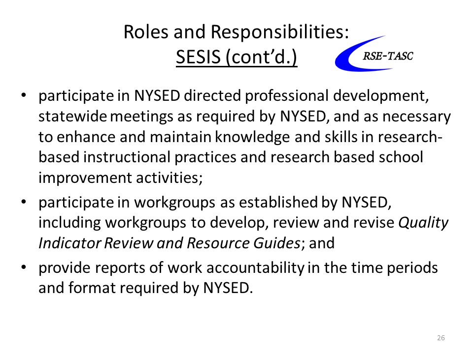 Roles and Responsibilities: SESIS (cont'd.)