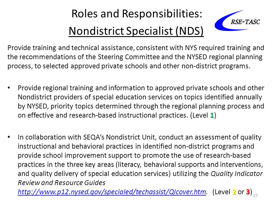 Roles and Responsibilities: Nondistrict Specialist (NDS)
