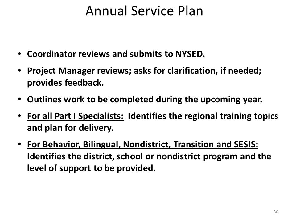 Annual Service Plan Coordinator reviews and submits to NYSED.