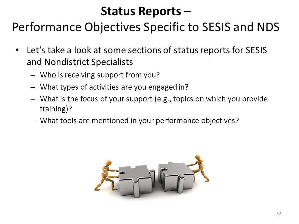 Status Reports – Performance Objectives Specific to SESIS and NDS