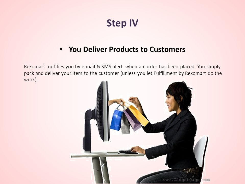 You Deliver Products to Customers