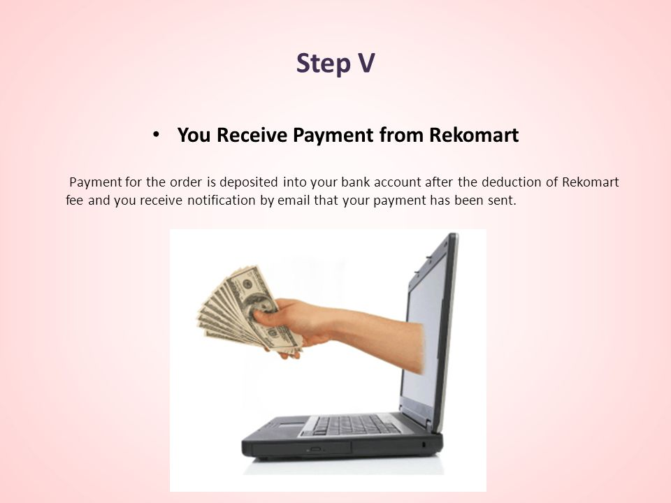 You Receive Payment from Rekomart