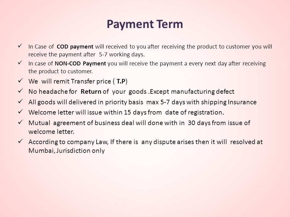 Payment Term We will remit Transfer price ( T.P)