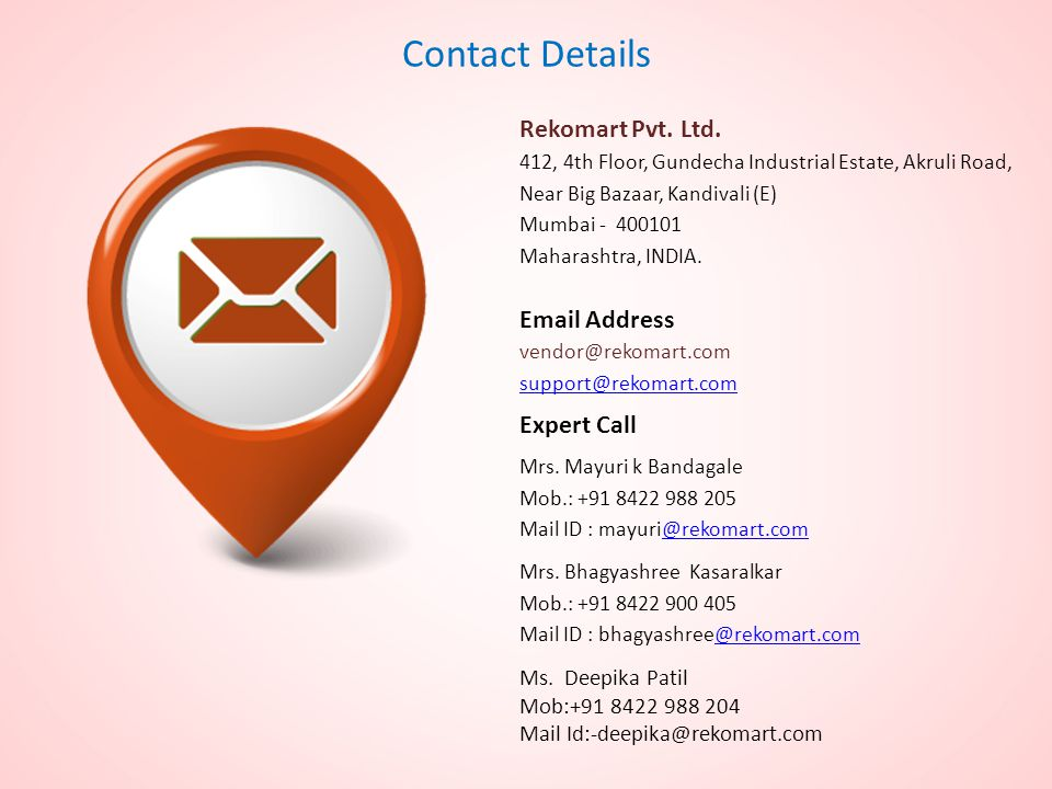 Contact Details Rekomart Pvt. Ltd. Email Address Expert Call