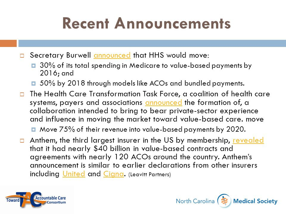 Recent Announcements Secretary Burwell announced that HHS would move: