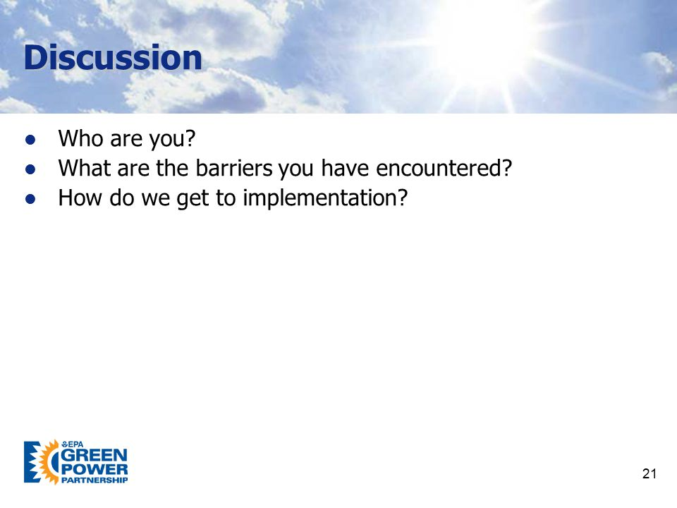 Discussion Who are you What are the barriers you have encountered