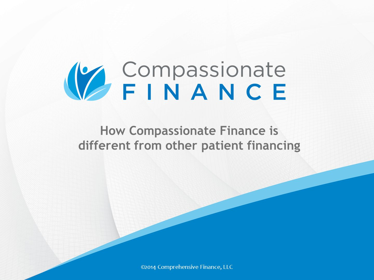 How Compassionate Finance is different from other patient financing