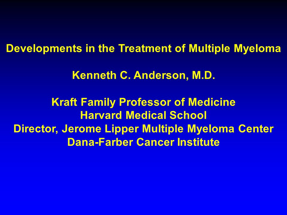 Developments in the Treatment of Multiple Myeloma
