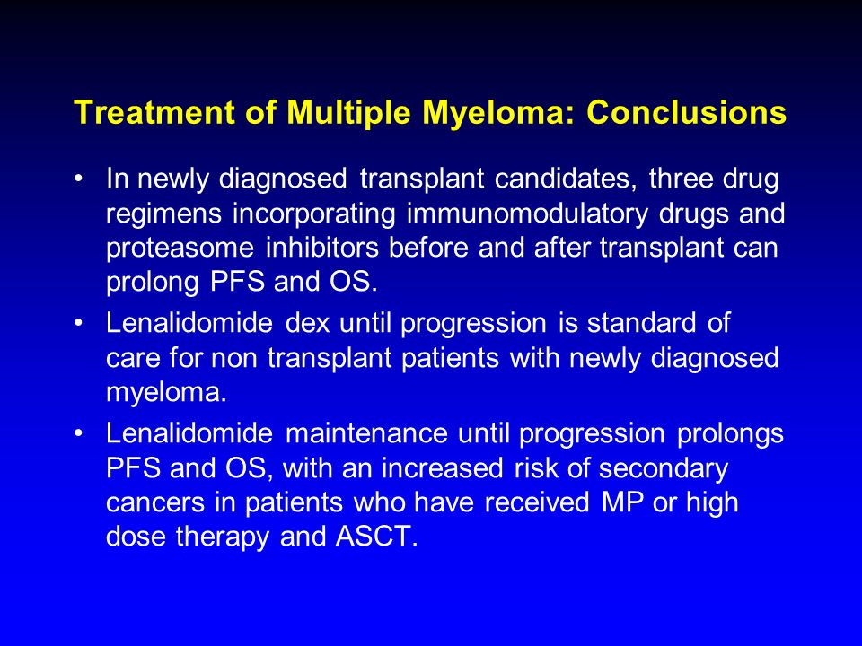 Treatment of Multiple Myeloma: Conclusions
