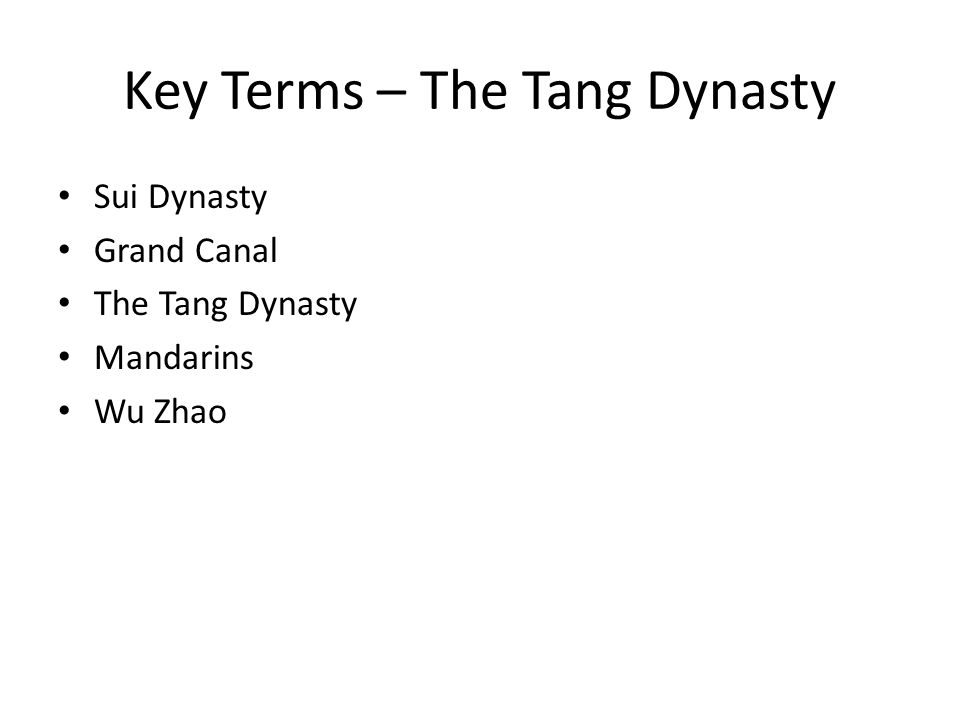 Key Terms – The Tang Dynasty