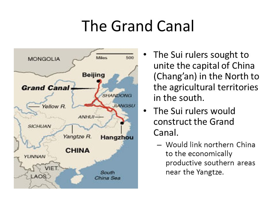 The Grand Canal The Sui rulers sought to unite the capital of China (Chang'an) in the North to the agricultural territories in the south.