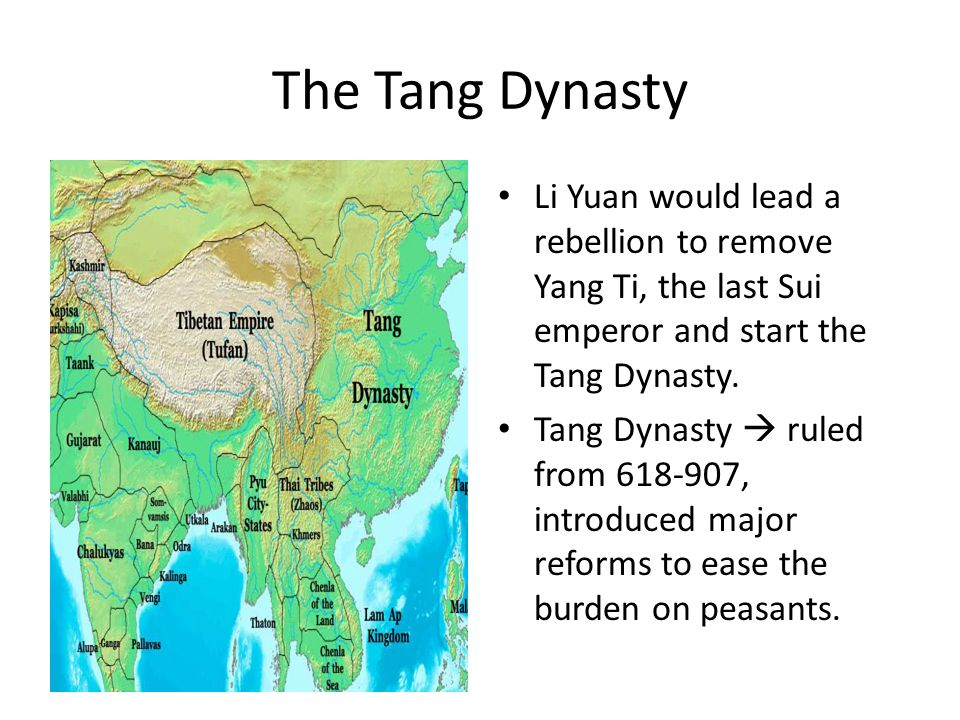 The Tang Dynasty Li Yuan would lead a rebellion to remove Yang Ti, the last Sui emperor and start the Tang Dynasty.