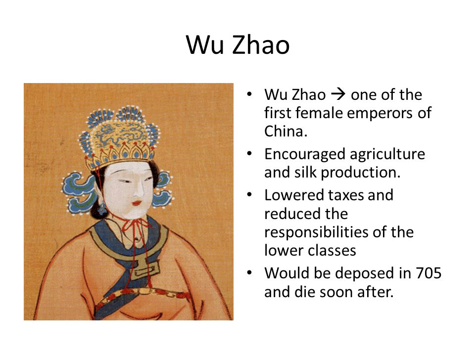 Wu Zhao Wu Zhao  one of the first female emperors of China.