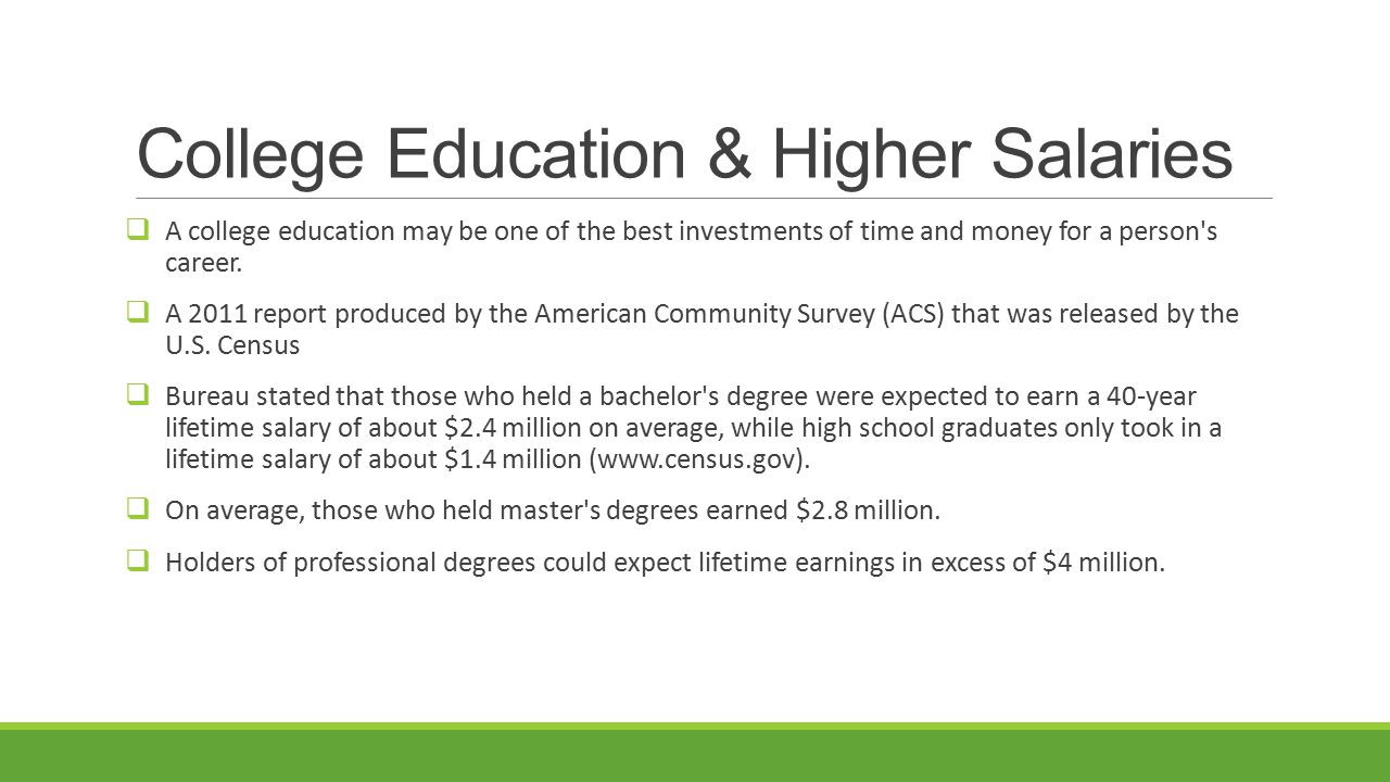 College Education & Higher Salaries