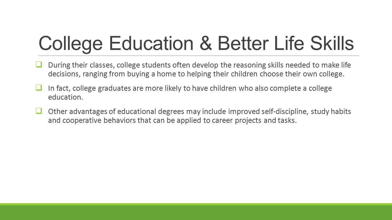 College Education & Better Life Skills