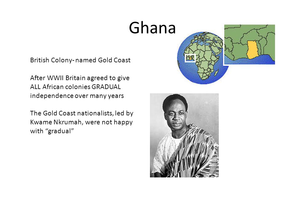 Ghana British Colony- named Gold Coast