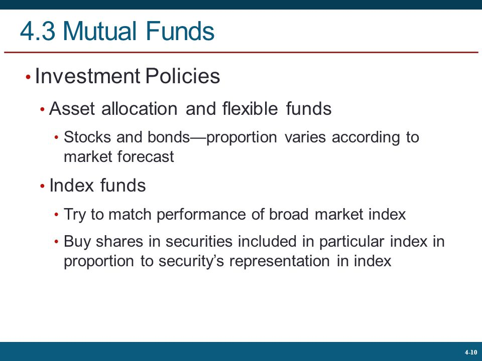 4.3 Mutual Funds Investment Policies
