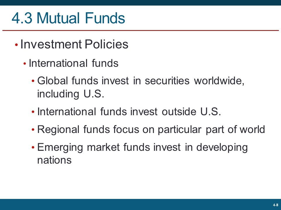 4.3 Mutual Funds Investment Policies International funds