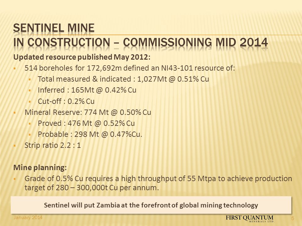 Sentinel MINE IN CONSTRUCTION – commissioning MID 2014