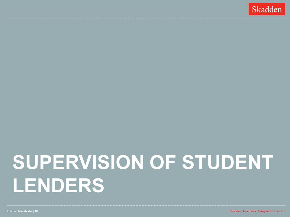 SUPERVISION OF STUDENT LENDERS