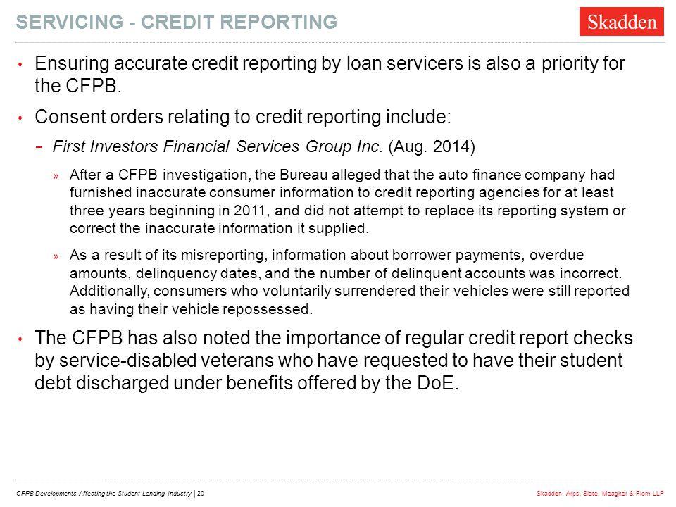 SERVICING - Credit reporting