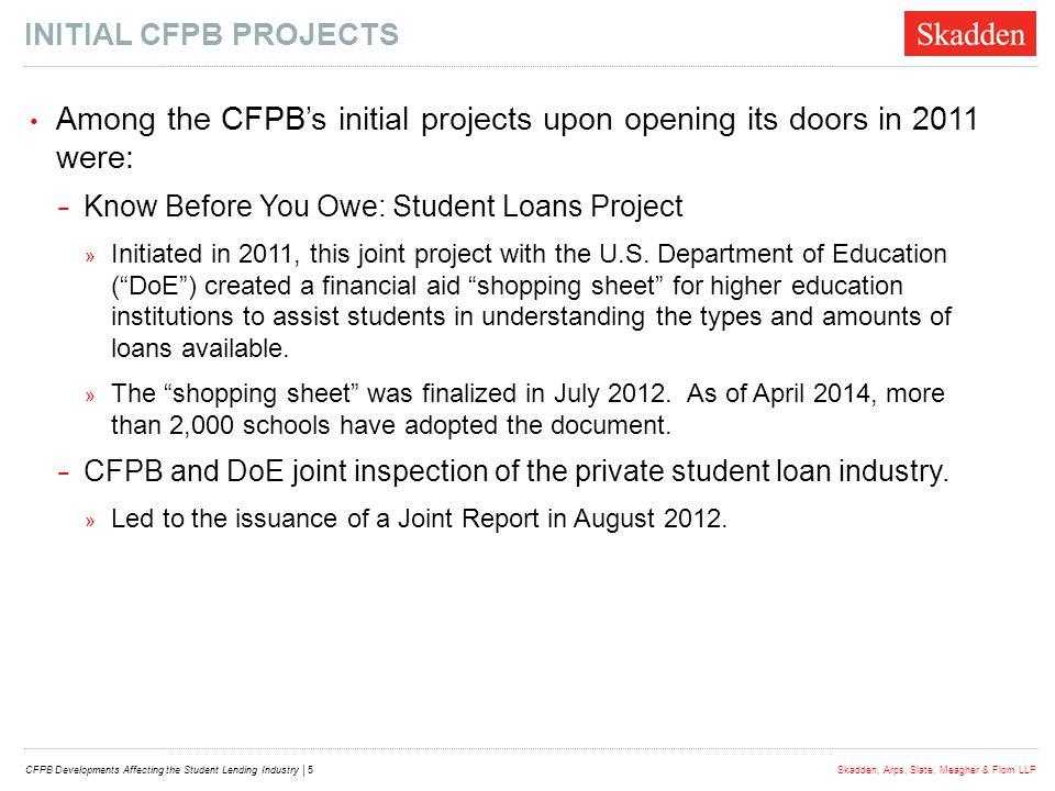 Among the CFPB's initial projects upon opening its doors in 2011 were:
