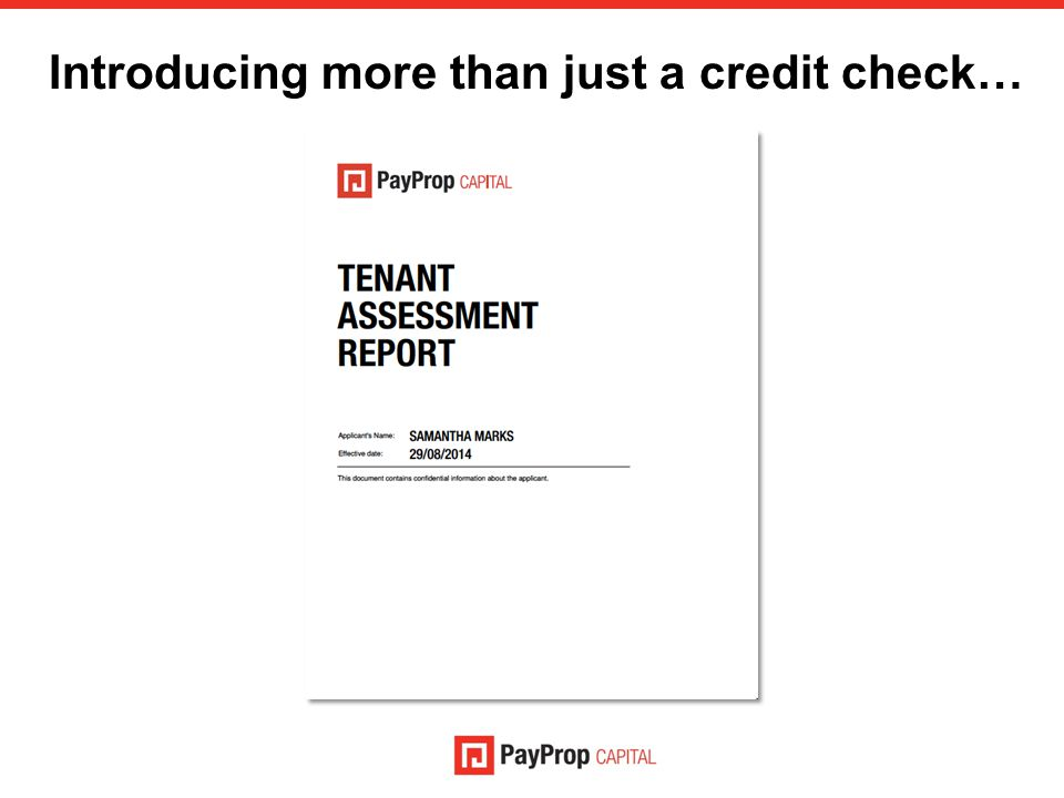 Introducing more than just a credit check…