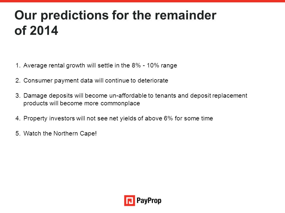 Our predictions for the remainder of 2014