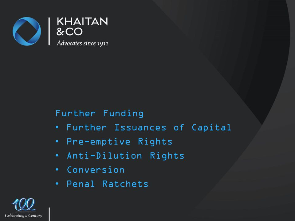 Further Funding Further Issuances of Capital. Pre-emptive Rights. Anti-Dilution Rights. Conversion.