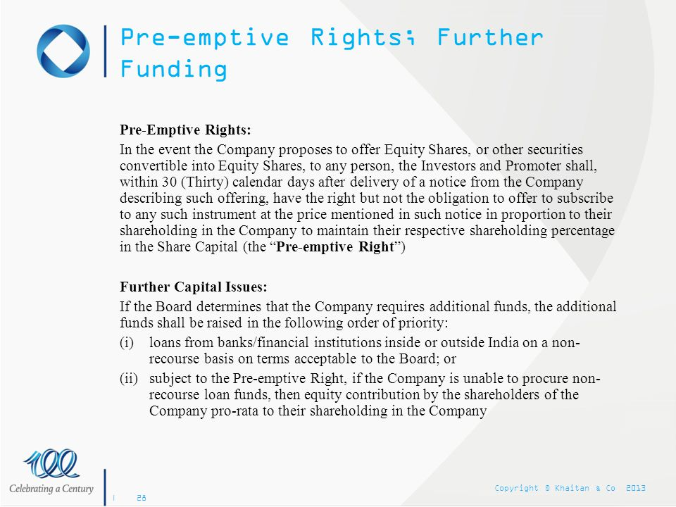 Pre-emptive Rights; Further Funding