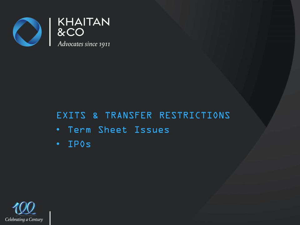 EXITS & TRANSFER RESTRICTIONS