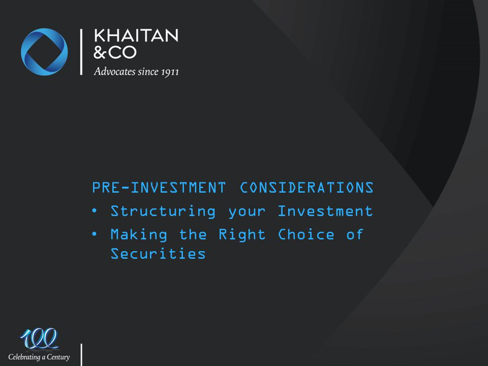 PRE-INVESTMENT CONSIDERATIONS