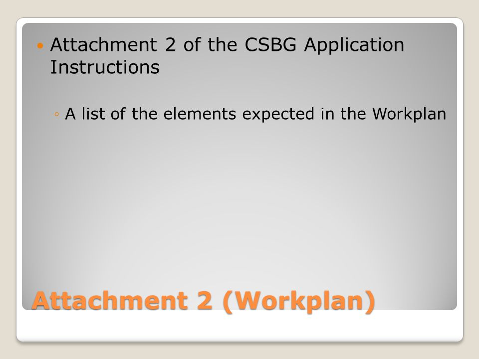 Attachment 2 (Workplan)
