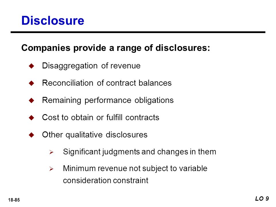 Disclosure Companies provide a range of disclosures: