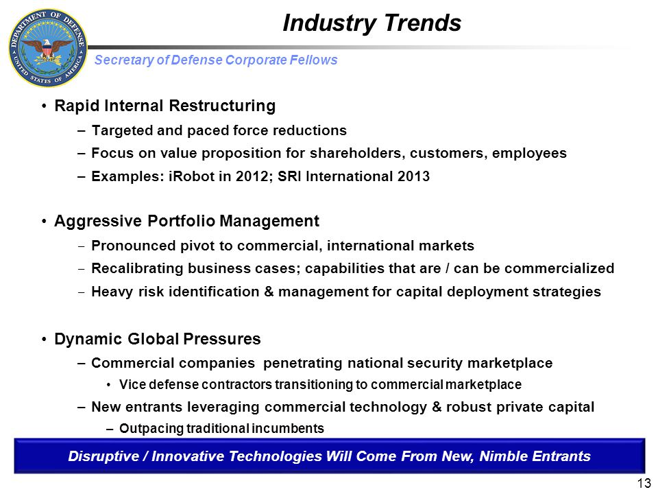 Industry Trends Rapid Internal Restructuring