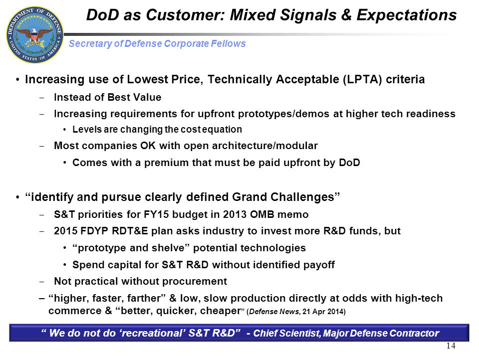 DoD as Customer: Mixed Signals & Expectations