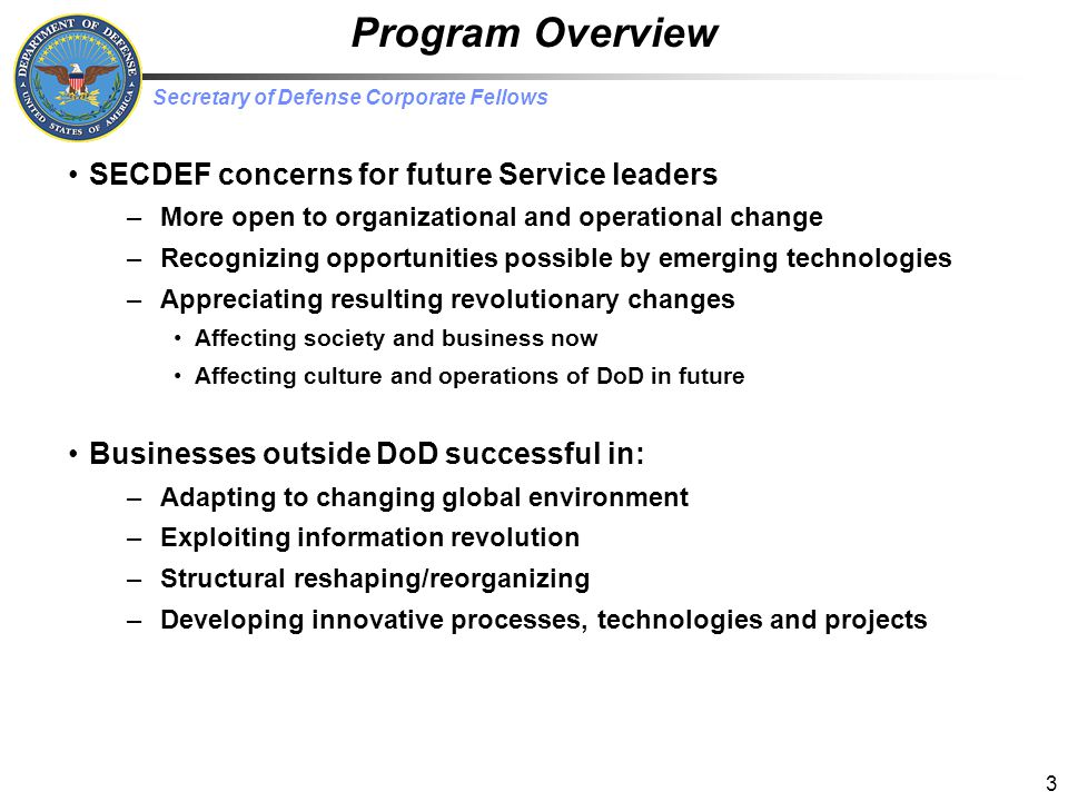 Program Overview SECDEF concerns for future Service leaders